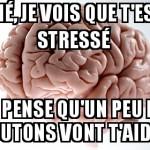 Stressé ?