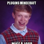 Ah,les plugins Minecraft