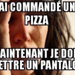 Quand je commande une pizza