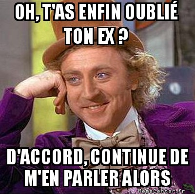 Oublier son ex