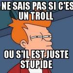 Troll ?
