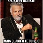 Sexiste et raciste