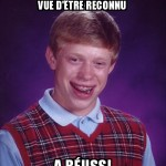 La vie de bad luck brian