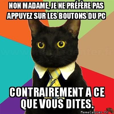 Non madame.