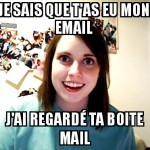 T'as eu mon mail ?
