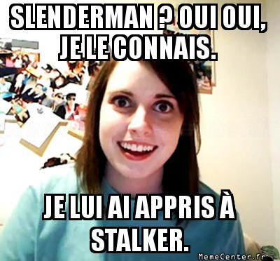 Overly-Attached-Slen'Prof ?