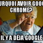 Grand-Mère et Google Chrome