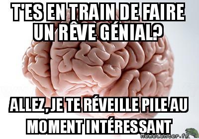 Ton cerveau est ton ennemi même quand tu dors
