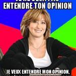Sur ton opinion